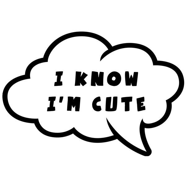 i know i m cute speech bubble photo booth prop