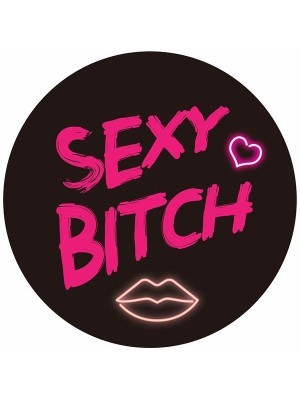 'Sexy Bitch' Circle Word Board Photo Booth Prop