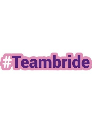 #TEAMBRIDE Trending Hashtag Oversized Photo Booth PVC Word Board Sign