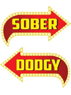 Dodgy & Sober, Double-Sided PVC Vegas Arrow Photo Booth Word Board Signs