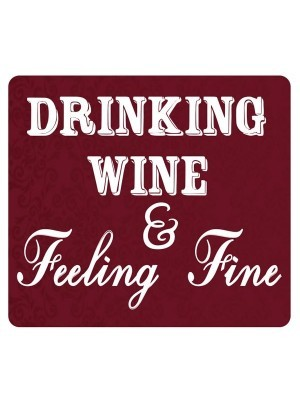 'Drinking Wine, Feeling Fine' Square Word Board Photo Booth Prop