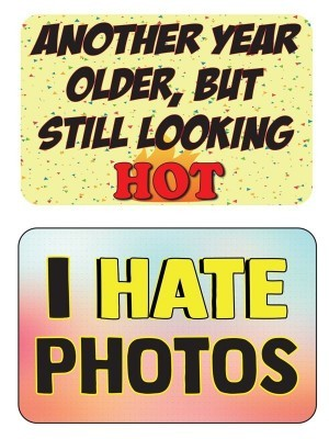I Hate Photos & Another Year Older But Still Looking Hot, Double-Sided PVC Rectangle Photo Booth Word Board Signs