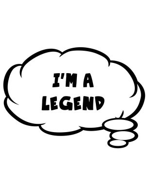 I'm A Legend Thought Bubble Photo Booth Prop