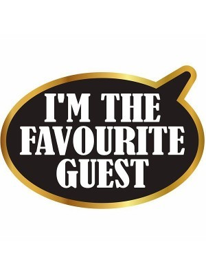 'I'm The Favourite Guest' Speech Bubble Word Board Photo Booth Prop