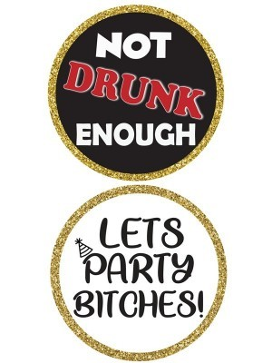 Let's Party Bitches & Not Drunk Enough, Double-Sided PVC Round Photo Booth Word Board Signs
