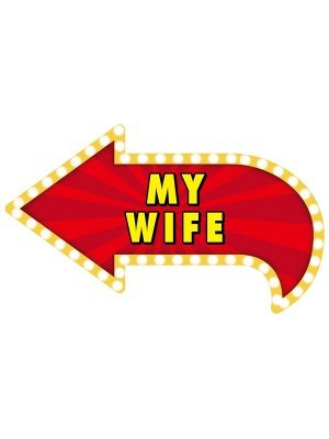 'My Wife' Vegas Showtime Style Photo Booth Prop