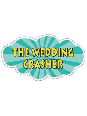 'The Wedding Crasher' Word Board Photo Booth Prop