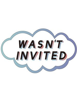 'Wasn't Invited' Cloud Word Board Photo Booth Prop