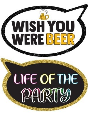 Wish You Were Beer & Life Of The Party, Double-Sided PVC Speech Bubble Photo Booth Word Board Signs