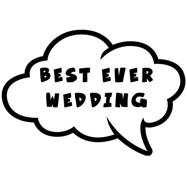 Wedding Photos Props.Best Ever Wedding Speech Bubble Photo Booth Prop